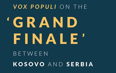 Conference - Vox Populi on the 'Grand Finale' between Kosovo and Serbia