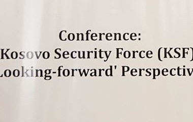 Conference - Kosovo Security Force (KSF): 'Looking-forward' Perspectives